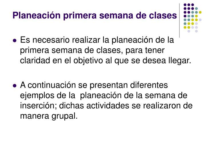 Planeación primera semana de clases