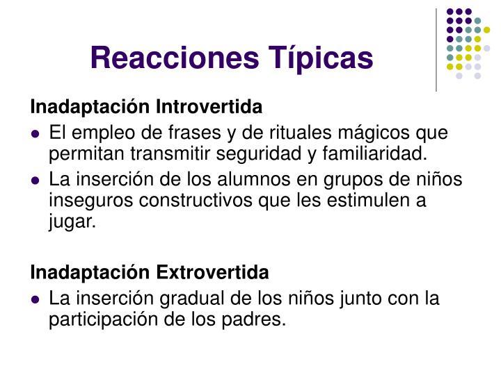 Reacciones Típicas