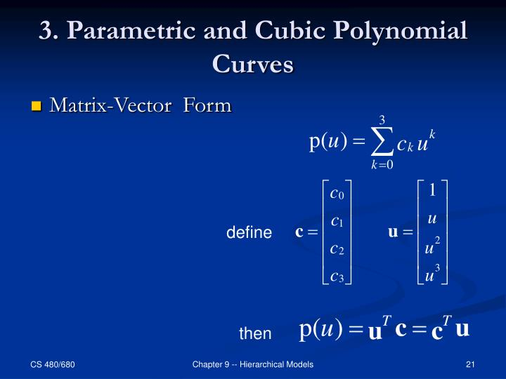 3. Parametric and Cubic Polynomial Curves