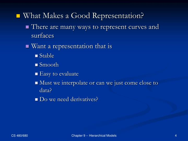 What Makes a Good Representation?