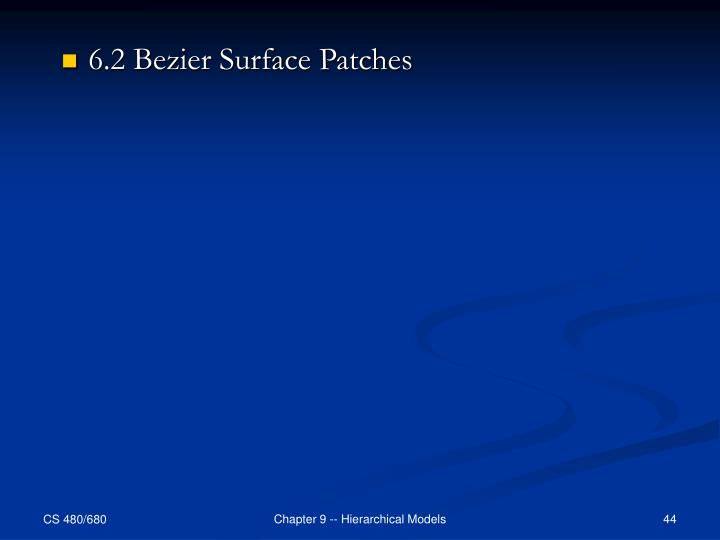 6.2 Bezier Surface Patches