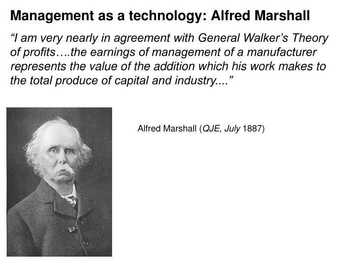 Management as a technology: Alfred Marshall