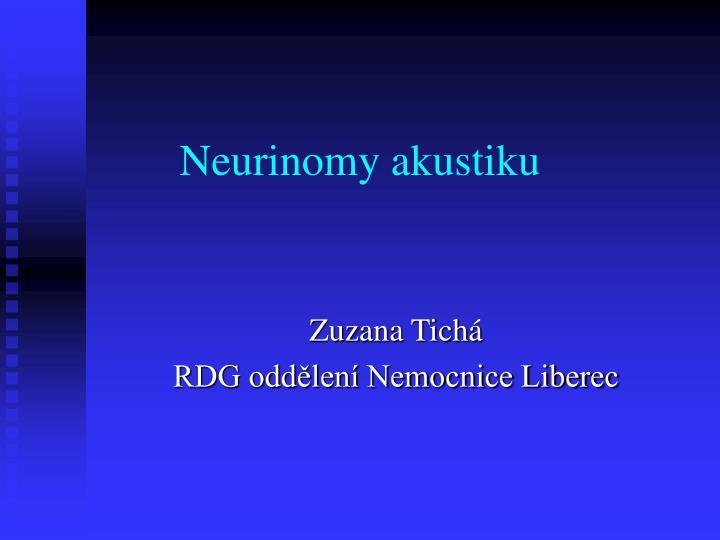 Neurinomy akustiku