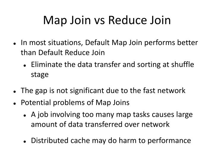 Map Join vs Reduce Join