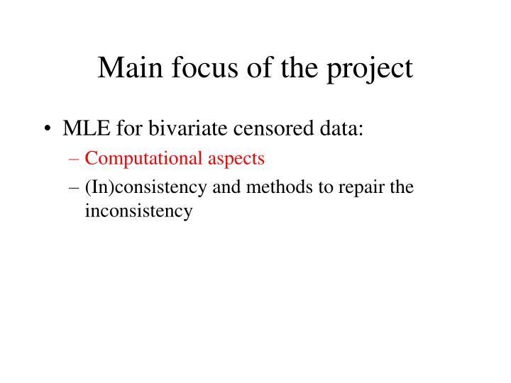 Main focus of the project