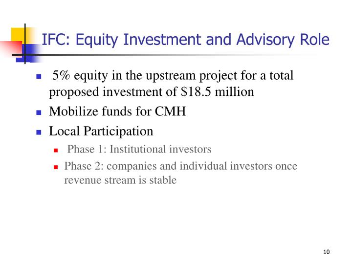 IFC: Equity Investment and Advisory Role