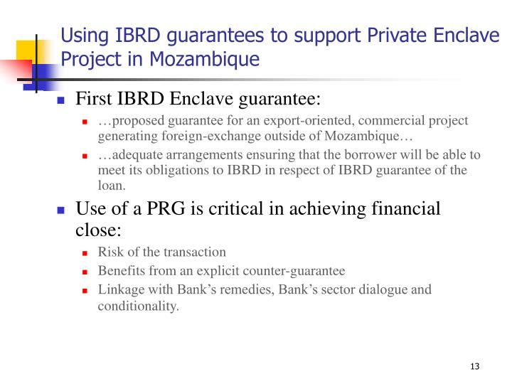 Using IBRD guarantees to support Private Enclave Project in Mozambique