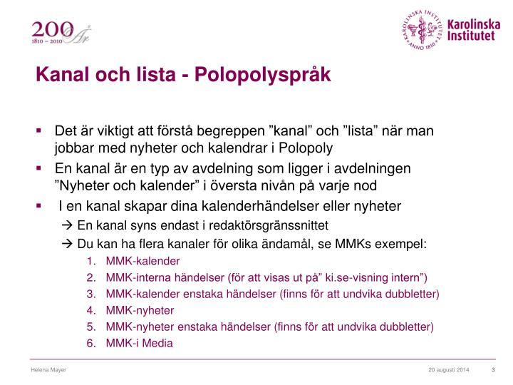 Kanal och lista - Polopolyspråk