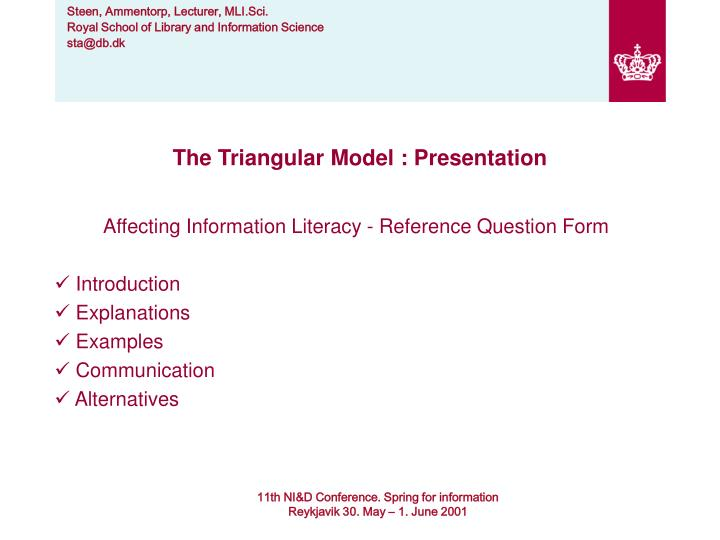 The Triangular Model : Presentation
