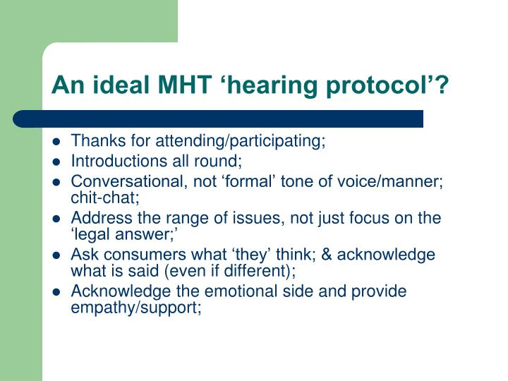 An ideal MHT 'hearing protocol'?
