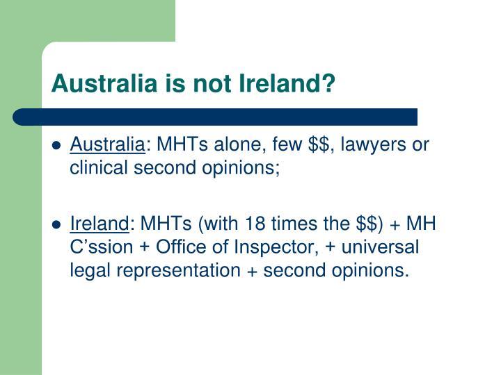 Australia is not Ireland?