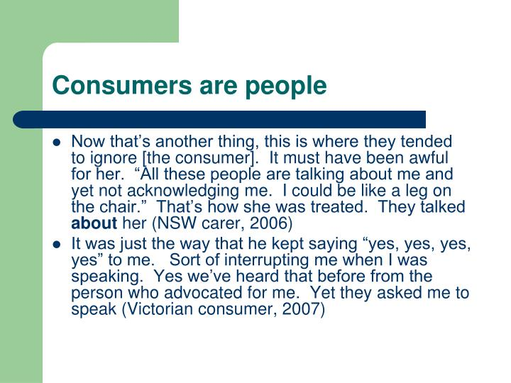 Consumers are people