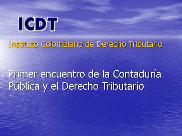 Instituto Colombiano de Derecho Tributario