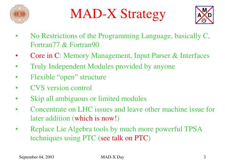 MAD-X Strategy