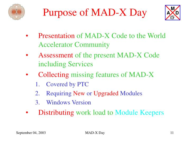 Purpose of MAD-X Day