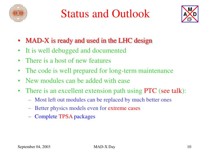 Status and Outlook