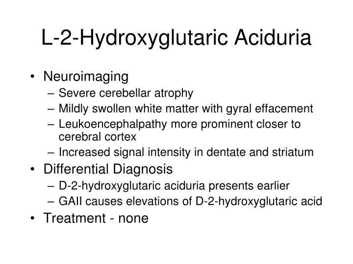 L-2-Hydroxyglutaric Aciduria
