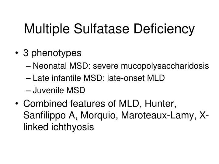 Multiple Sulfatase Deficiency