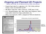ongoing and planned uk projects together with acre the uk national archives tna other partners