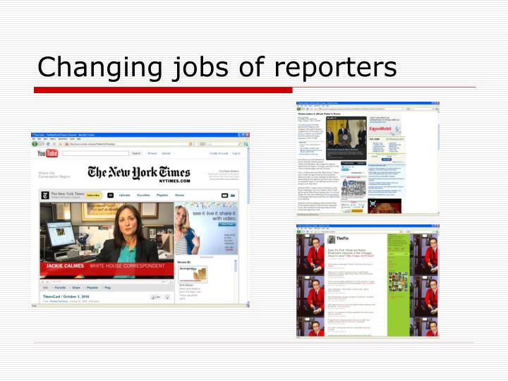 Changing jobs of reporters