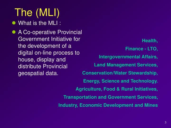 The (MLI)