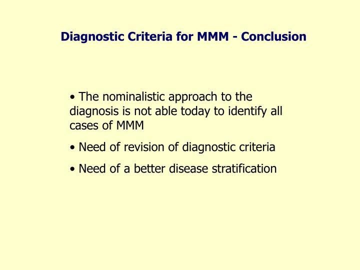 Diagnostic Criteria for MMM - Conclusion