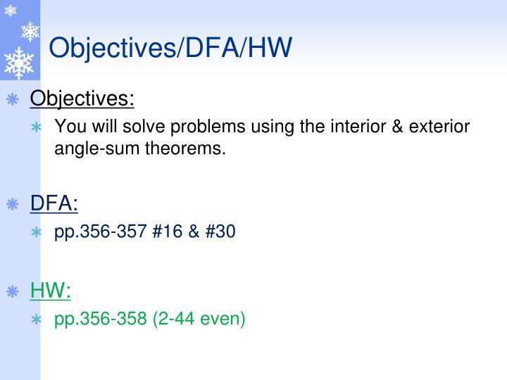 Objectives/DFA/HW