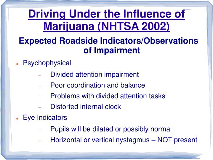 Driving under the influence of marijuana nhtsa 2002