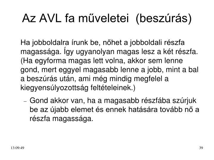 Az AVL fa műveletei  (beszúrás)