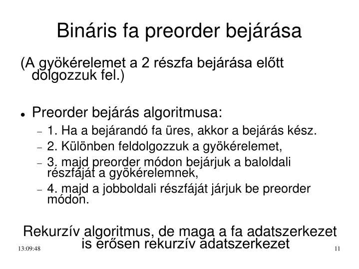 Bináris fa preorder bejárása