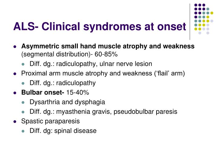 ALS- Clinical syndromes at onset