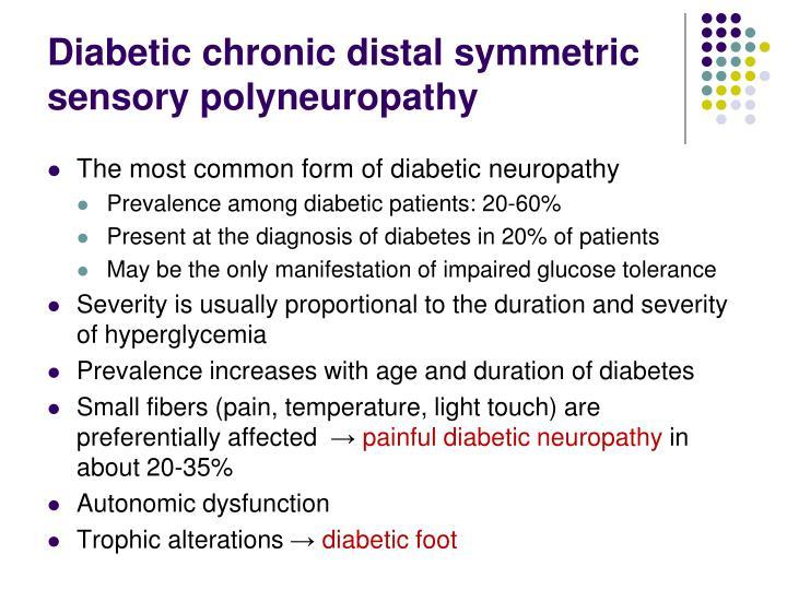 Diabetic chronic distal symmetric sensory polyneuropathy