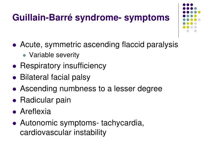 Guillain-Barré syndrome- symptoms