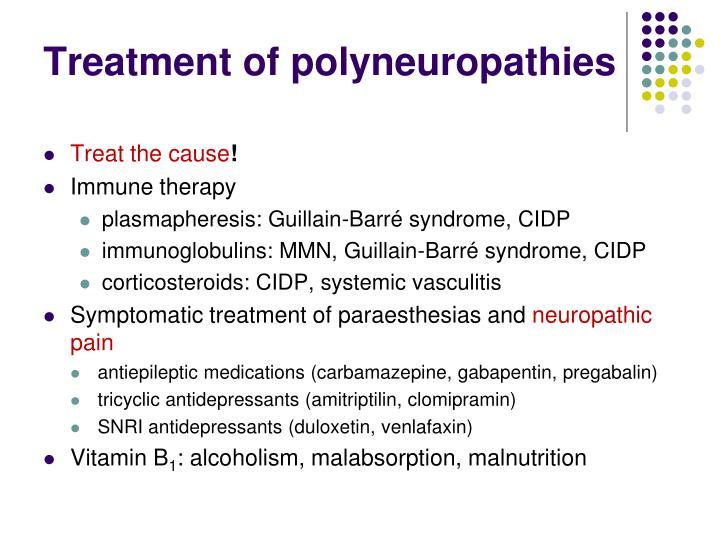 Treatment of polyneuropathies