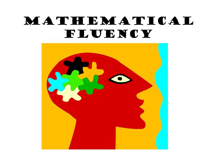 Mathematical Fluency
