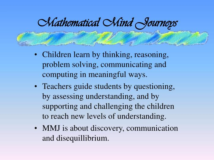 Mathematical Mind Journeys