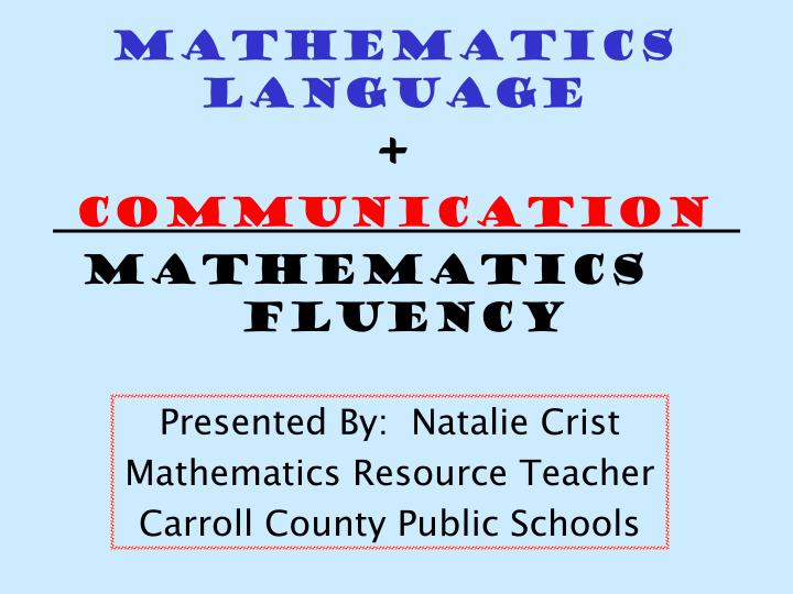 Mathematics language communication