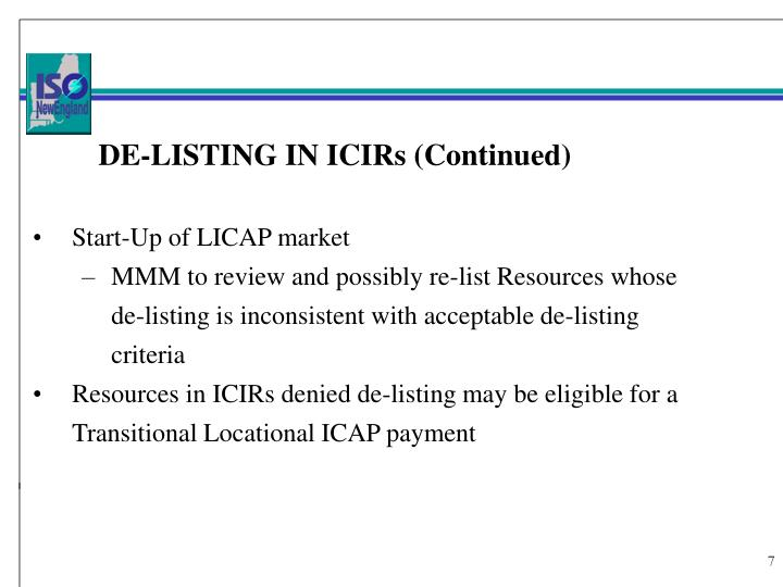 DE-LISTING IN ICIRs (Continued)