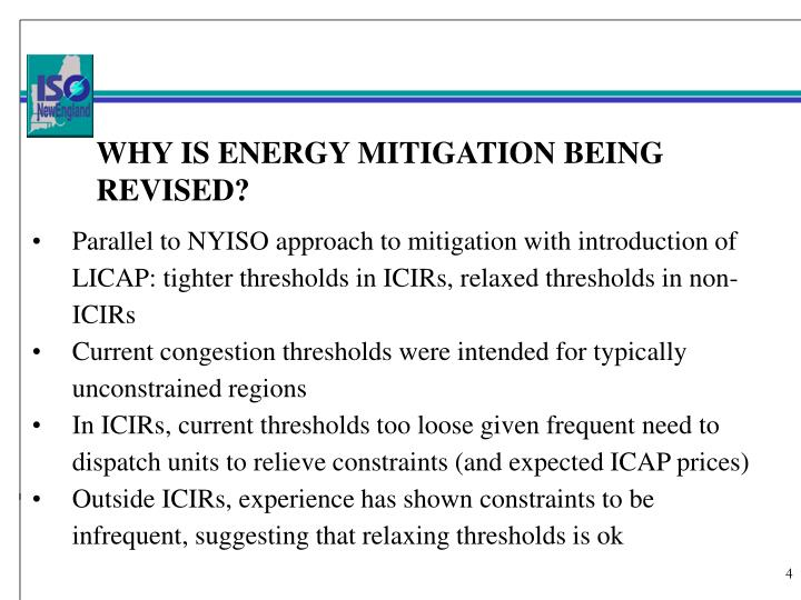 WHY IS ENERGY MITIGATION BEING REVISED?