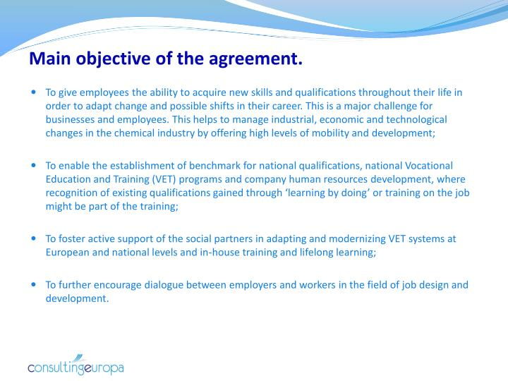 Main objective of the agreement.
