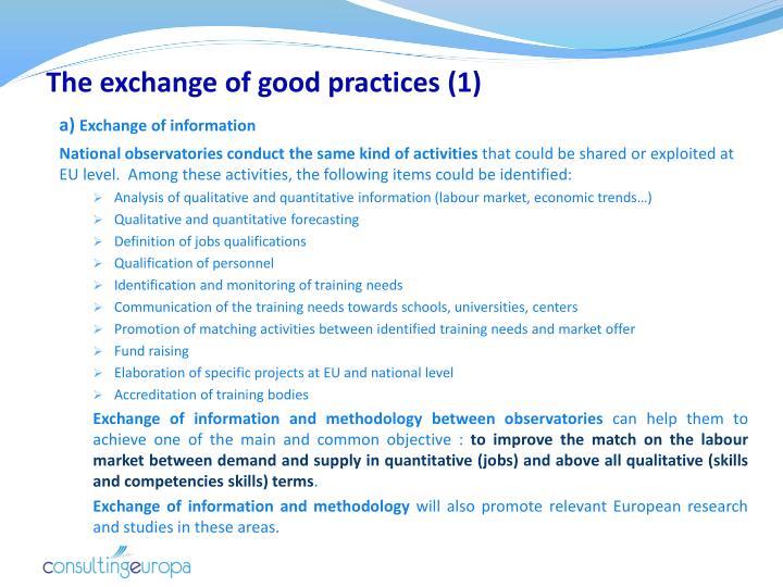 The exchange of good practices (1)