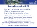 design research at cme