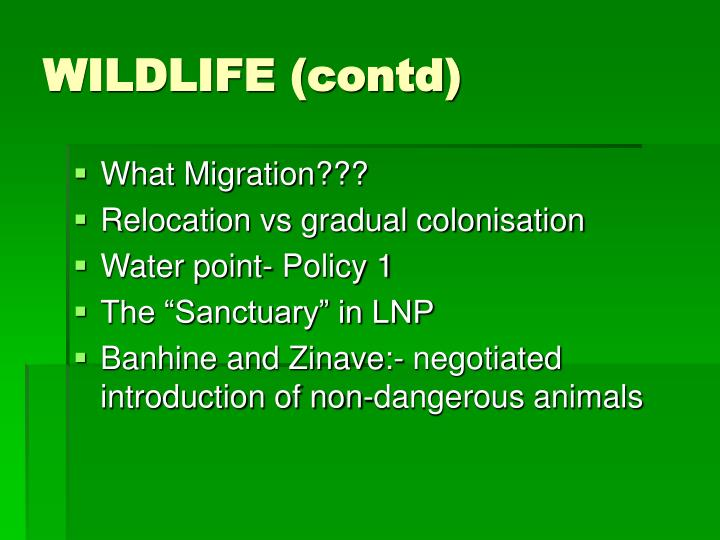 WILDLIFE (contd)