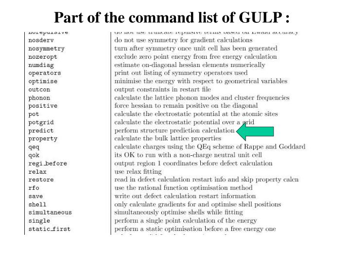 Part of the command list of GULP :