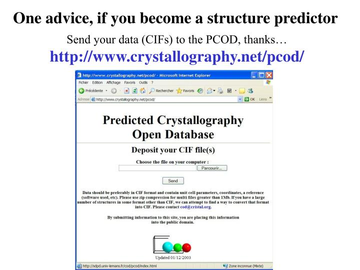 One advice, if you become a structure predictor