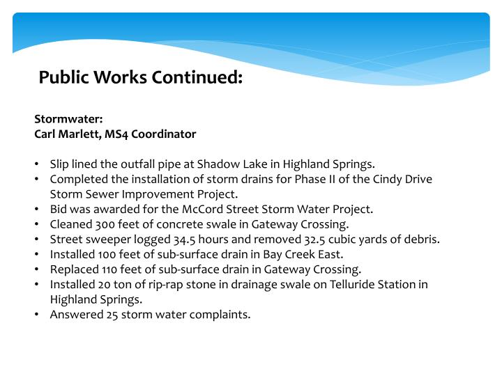 Public Works Continued: