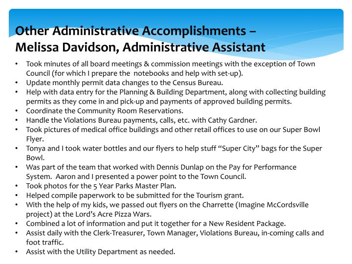 Other Administrative Accomplishments –
