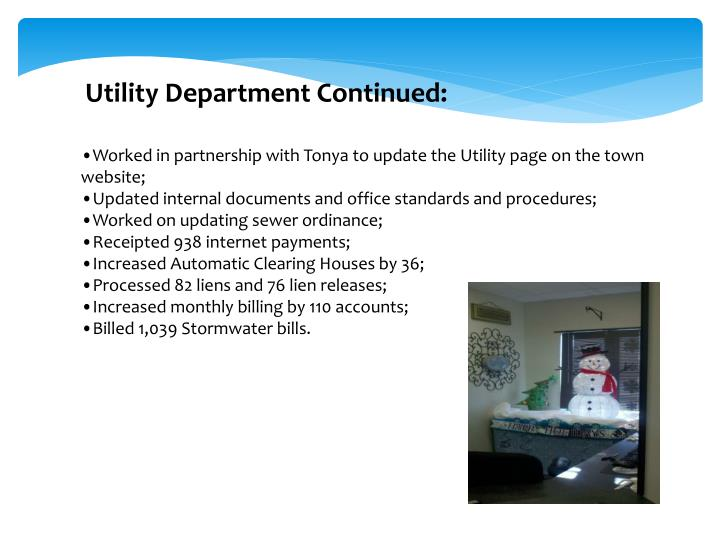 Utility Department Continued: