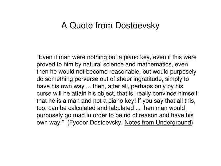 A Quote from Dostoevsky