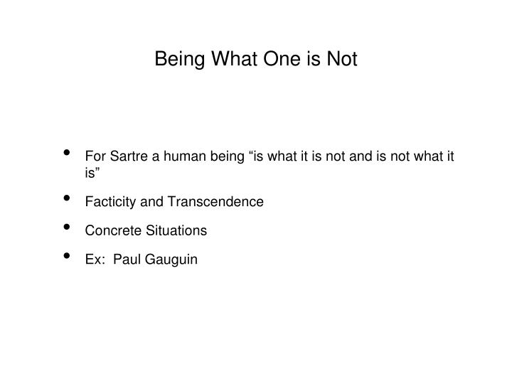 Being What One is Not